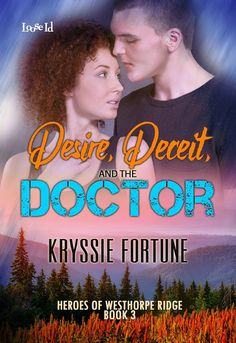 Shadows of the Past: Guest promo Kryssie Fortune about #Desire, Deceit and the Doctor