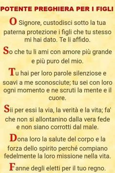 preghiera x una persona depressa Italian Words, Thank You Lord, Catechism, Osho, Christian Quotes, Kids And Parenting, Madonna, Prayers, Faith