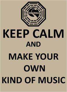 Sing your own special song Make your own kind of music Even if nobody else sings along