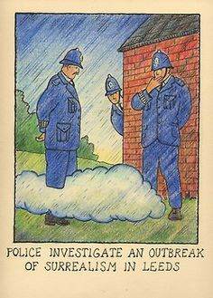 Glen Baxter - Police investigate an outbreak of Surrealism in Leeds