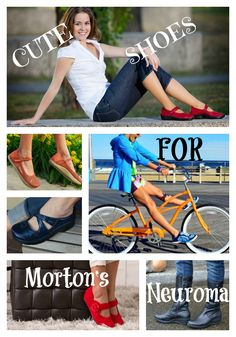 Got Morton's Neuroma? It's such an annoyance, isn't it? See some cute shoe styles that should help relieve the discomfort!