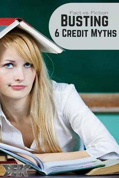 We are busting the top six credit myths. Learn the truth behind these 6 top credit myths so you can improve your credit understanding.