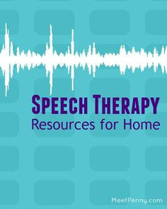 NEW at Meet Penny: Speech Therapy Resources for Home