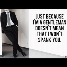 Spanking and Manners - The balance every dominant male should strive for!