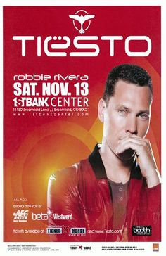 Concert poster for Tiesto at The First Bank Center in Broomfield, CO in 2010. 11x17 card stock.