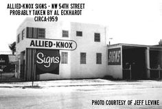 1959 – Allied-Knox Signs on NW 54 Street, Miami - Amazing Midcentury Photographs of Miami  Page 2 of 2  Best of Web Shrine