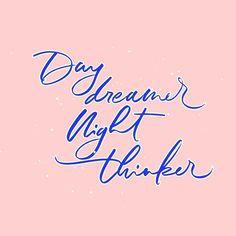 Lamplighter London - Modern Calligraphy - Day dreamer night thinker