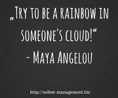 In wessen Wolke bist du der Regenbogen? http://selbst-management.biz/