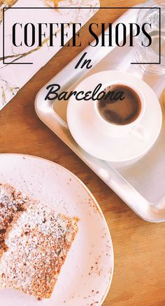 Barcelona is one of those cities you could spend a lifetime in, and for me the best way to get to know it is through its cafes. Here are some you absolutely have to try out when living the Spanish dream.