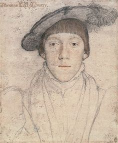Henry Howard, Earl of Surrey, maternal first cousin of Anne Boleyn and Katheryn Howard (He would be the last person executed under Henry VIII.)