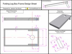 Folding Leg Box Frame Design Spec Sheet for Cornhole Boards. Cornhole Board Dimensions, Cornhole Board Plans, Cornhole Set, Cornhole Designs, Corn Hole Plans, Outdoor Projects, Diy Projects, Pallet Projects, Backyard Games
