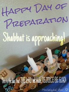 Happy Day of Preparation ~ Shabbat is approaching! #ItsAllAboutYeshua ~ This is the day that Yahweh has made. We will rejoice and be glad in it! Psalms 118:24