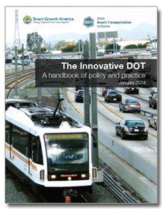 The Innovative DOT | Smart Growth America