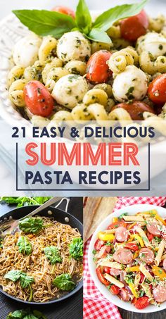 21 Easy And Delicious Summer Pasta Recipes