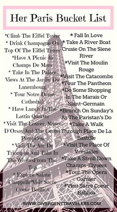 """Her Paris Bucket List. Lets start the her Paris bucket list with a climb of the Eiffel tower for a glass of champagne. Next its time to fall in love with the city of love """"Paris"""" Click to read more at http://www.divergenttravelers.com/long-weekend-in-paris/"""