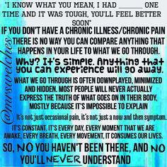 Not unless you have a chronic illness will you not understand. Fibromyalgia Syndrome, Chronic Fatigue Syndrome, Chronic Illness, Endometriosis, Chronic Migraines, Chronic Pain Quotes, Pseudotumor Cerebri, How To Reduce Pimples, Complex Regional Pain Syndrome