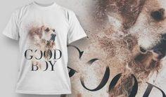 Good Boy Dog - T-Shirt Design 1406 - Designious Boy Dog, Tee Design, Fast Fashion, Cool Tees, Cool Designs, Shirt Designs, T Shirts For Women, Boys, Mens Tops