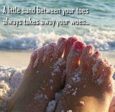 """""""A little sand between your toes, Always takes away your woes."""" I need sand between my toes! I love sand between my toes! Beach Walk, Beach Bum, Ocean Beach, Ocean Waves, Summer Beach, Sand Beach, Ocean City, Summer Days, Summer Fun"""