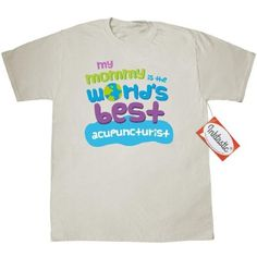 Inktastic My Mommy Is The Worlds Best Acupuncturist T-Shirt Child's Kids Baby Gift Acupuncturist's Daughter Childs Like Cute Occupation Apparel Mens Adult Clothing Tees T-shirts Hws, Size: XXXL, Beige