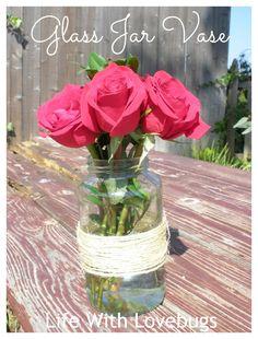 Easy Decorating: Glass Jar Vase