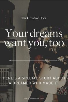 Inspiring quotes for creative dreamers, creators, and goal seekers | dream quotes and motivation | how to uncover your dreams and discover your path
