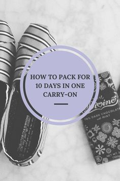 How to Pack for 10 Days in a Carry-On