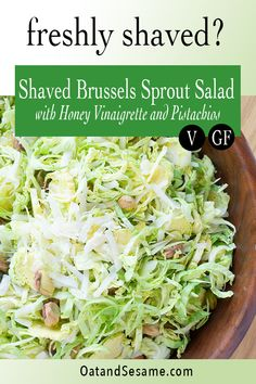 The perfect blend of fresh, clean flavors! This healthy Shaved Brussels Sprouts Salad is tossed in a light honey vinaigrette. Layers of crisp, fluffy shreds of brussels sprouts are mixed with crunchy roasted pistachios and parmesan cheese. #BrusselSprouts #SaladRecipes #VegetarianRecipes #HolidaySalads #HealthyRecipes at OatandSesame.com #oatandsesame Sprouts Salad, Brussel Sprout Salad, Brussels Sprouts, Salad Kits, Make Ahead Salads, Shredded Brussel Sprouts, Salad Topping, Vegetarian Recipes, Healthy Recipes
