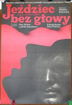 The Headless Rider. USSR - Sovjet Union cinema 1972. Directed by Vladimir Vaynshtok. Original Polish poster by: Wiktor Gorka 1974. Adventure