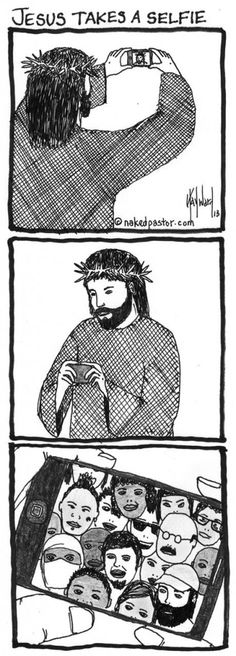 Jesus takes a selfie. (*** You can purchase a fine art reproduction of this cartoon HERE.) The bible says that God was in Christ reconciling the whole world to himself. The story of Jesus is the working metaphor attempt. Bible Humor, Bible Quotes, Catholic Memes, Religious Humor, Prophetic Art, Selfie, Quotes About God, Christian Inspiration, Faith In God