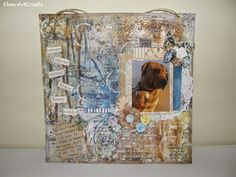 Elen ArtCrafts: Πιστό φιλαράκι.../Loyal buddy... Brave, Clever, Mixed Media, Layout, Funny, Happy, Decor, Decoration, Page Layout