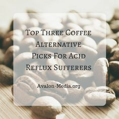 Top Three Coffee Alternative Picks For Acid Reflux Sufferer  #coffee #health #acidReflux #lbloggers Female Blogger RT