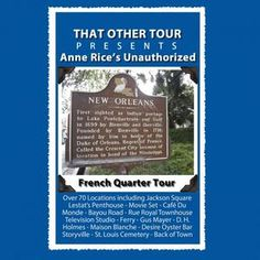<p>Anne Rice's Unauthorized French Quarter Tour is a historical fiction tour which blends old New Orleans with present-day New Orleans. This tour only covers the Vampire Chronicles and Mayfair Witches novels.</p><p>Anne Rice's notoriety as a writer began when Interview with the Vampire, the first book in the Vampire Chronicles, made its debut in 1976. Anne published several books prior to Interview with the Vampire, but none grabbed the imagination of the reader in the same way. The book…