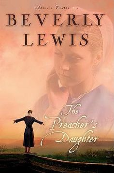 The Preacher's Daughter (Annie's People, #1) by Beverly Lewis - bought this for 50p used copy online/ to read soon!
