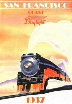 Southern Pacific: The Daylight Train Posters, Railway Posters, Poster Ads, Advertising Poster, Vintage Advertisements, Vintage Ads, Train Drawing, Train Art, Art Deco Posters