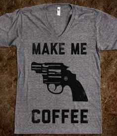 Make Me Coffee (Vintage V Neck) - The Coffee Shop - Skreened T-shirts, Organic Shirts, Hoodies, Kids Tees, Baby One-Pieces and Tote Bags Custom T-Shirts, Organic Shirts, Hoodies, Novelty Gifts, Kids Apparel, Baby One-Pieces | Skreened - Ethical Custom Apparel