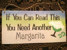 I want this sign!...and a Margarita