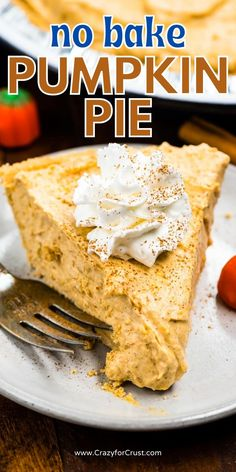 Perfect NO BAKE Pumpkin Pie with graham cracker crust - this easy pumpkin fluff pie is totally no bake and so easy. Pumpkin Cream Pie, No Bake Pumpkin Pie, Easy Pumpkin Pie, Baked Pumpkin, Pumpkin Fluff, Pumpkin Baking Recipes, Easy Pie Recipes, Best Dessert Recipes, Cooking Recipes
