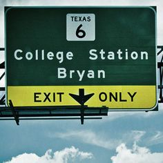 One of our favorite signs...home sweet Aggieland!