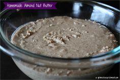 Homemade Almond Nut Butter - Girl Meets Nourishment