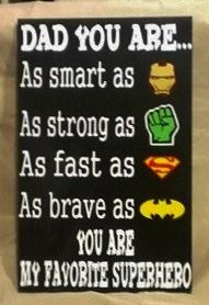 Dad You Are My Favorite Superhero Wood Sign by WordArtTreasures, $16.00