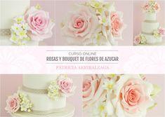 Curso Online de Rosas y Bouquet de Flores de Azúcar - Patricia Arribálzaga www.cakeshautecouture.com