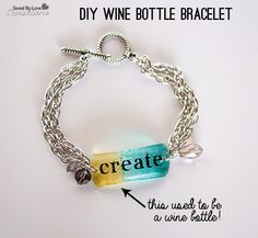 Make wine bottle bracelets @savedbyloves