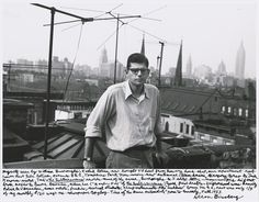 Allen Ginsberg, Myself seen by William Burroughs…our apartment roof Lower East Side between Avenues B & C…Fall National Gallery of Art, Gift of Gary S. Davis Copyright (c) 2010 The Allen Ginsberg LLC. All rights reserved. Allen Ginsberg, Jack Kerouac, Lower East Side, American Poetry, American Literature, Jewish Museum, Beat Generation, National Gallery Of Art, Art Gallery
