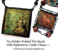 Beautiful folded tin bezel technique via fancifuldevices.  These art pendants are amazing...