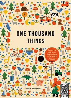 One Thousand Things, illustrated by Anna Kovecses.