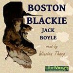 Rapid Ear Movement [Free Audiobooks]: Boston Blackie [by Jack Boyle]   Free Audiobooks  link to the free audiobook