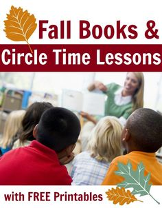 fall circle time lessons for preschool with free printables from no time for…