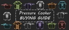 The PRESSURE COOKER BUYING GUIDE: expert tips for choosing the right pressure cooker!