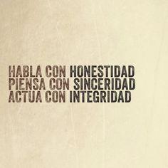 Honestidad, sinceridad e integridad