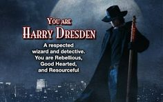 What type of Wizard am I ~ I got Harry Dresden!